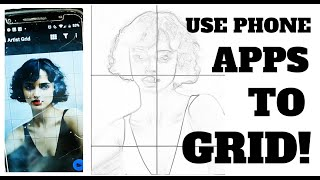 "How to Grid Your Drawing Using These Two Phone Apps - ""Drawing From References"" and ""Artist Grid"""