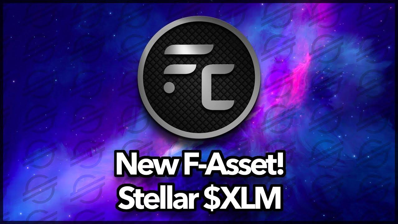 BREAKING NEWS! / New F-Asset / $XLM