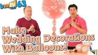 Amazing Wedding Balloon Decoration Ideas: With Mark Drury from Qualatex - BMTV 63