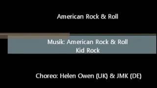 American Rock & Roll Line Dance Helen Owen (UK) & JMK (DE) / American Rock & Roll Kid Rock
