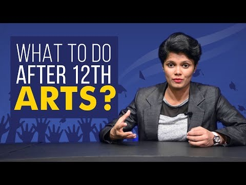 Best Careers for Arts Students after 12th | 2018