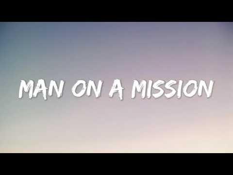 Am A Man On A Mission( Lyrics).
