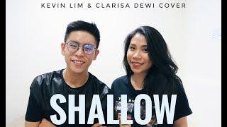 Shallow - Lady Gaga & Bradley Cooper (Kevin Lim & Clarisa Dewi Cover) | SHI