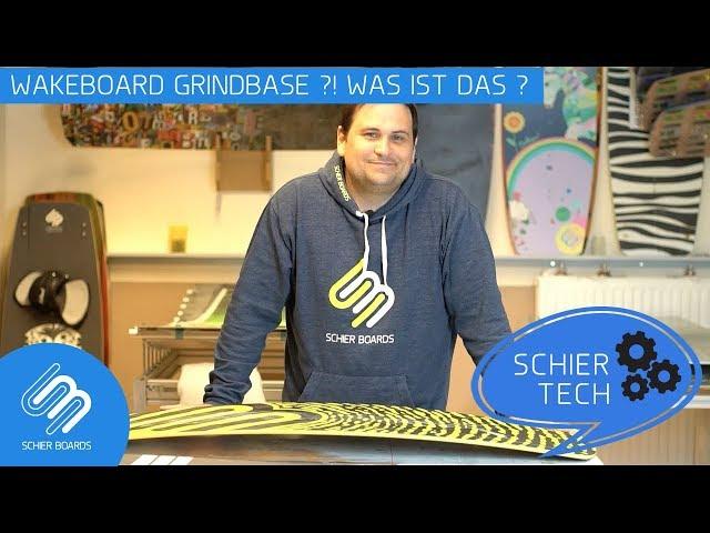 Wakeboard Grindbase?! Was ist das? #SchierTech