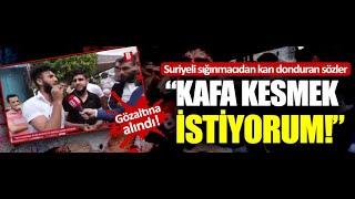 Bursa'da Suriyeli Kafa Keseceğim Diyor