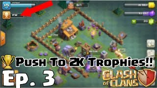 Clash of Clans Live Stream Ep. 3 | Road to Max! Free to Play (F2P) - Pushing to 2000 Trophies [2k+]