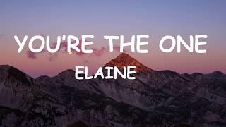Elaine - You're the one (Lyrics)