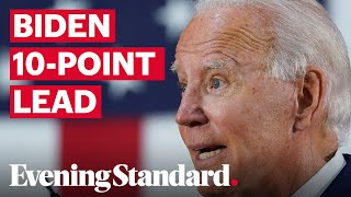 US Election 2020: Joe Biden continues full steam ahead with 10-point lead over Donald Trump