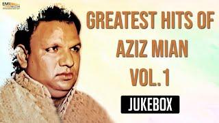 Greatest Hits Of Aziz Mian Vol.1 | Non Stop Jukebox | Aziz Mian Qawwali Collection