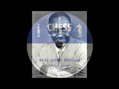 Eddie Boyd - Real Good Feeling
