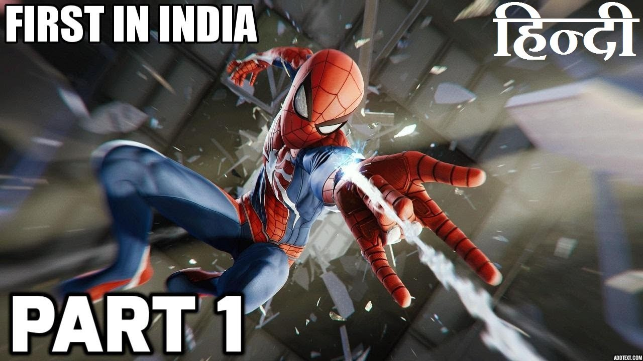 SPIDERMAN PS4 Gameplay PART 1 INTRO in HINDI | FIRST IN INDIA |