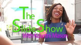 PowerPointe: The Slide Show- Kourtni Mason