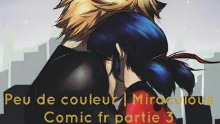 Peu de couleur | Miraculous comic fr pt 3 - Iman Iman