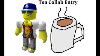 Roblox: RLC's Tea Collab Entrée