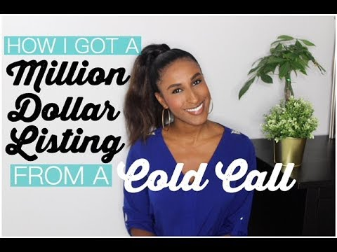 HOW I GOT A MILLION DOLLAR LISTING FROM A COLD CALL: 5 ESSENTIAL TIPS
