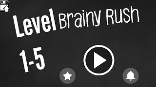 Brainy Rush Physics It On Level 1-5 Android Walkthrough