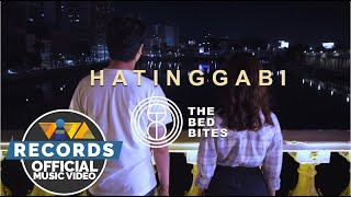 Hatinggabi - The Bed Bites [Official Music Video]