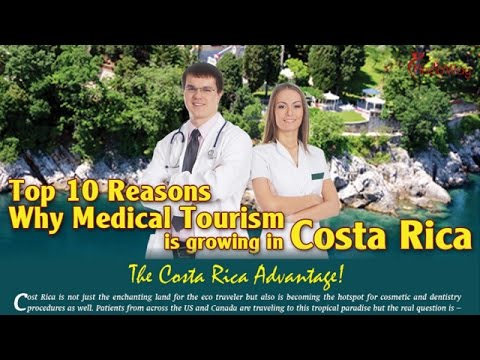 Top 10 Reasons for Medical Tourism in Costa Rica