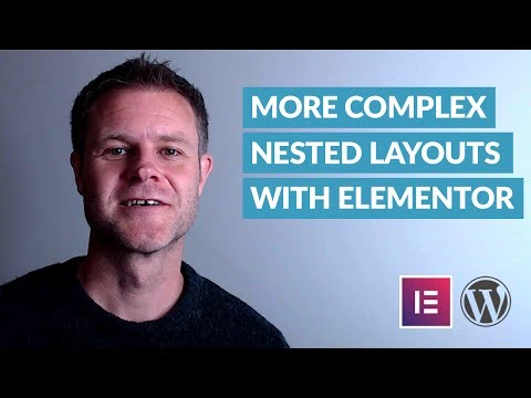 Elementor Pro Tip: How to Easily Create More Complex Nested Layouts