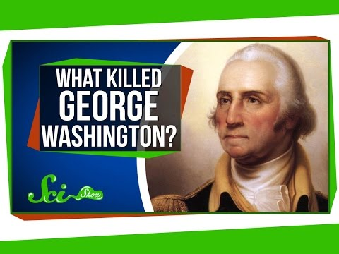 How 18th-Century Medicine Killed George Washington