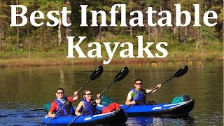 Best Inflatable Kayaks For Sale