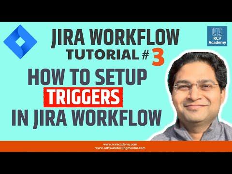 JIRA Workflow Tutorial #3 - JIRA Workflow Triggers