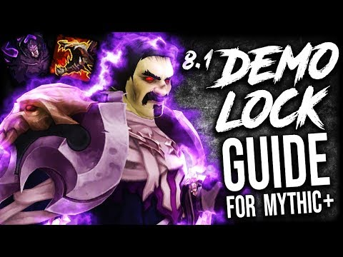 8.1 Demonology GUIDE for Mythic Plus (Demo Lock BFA)