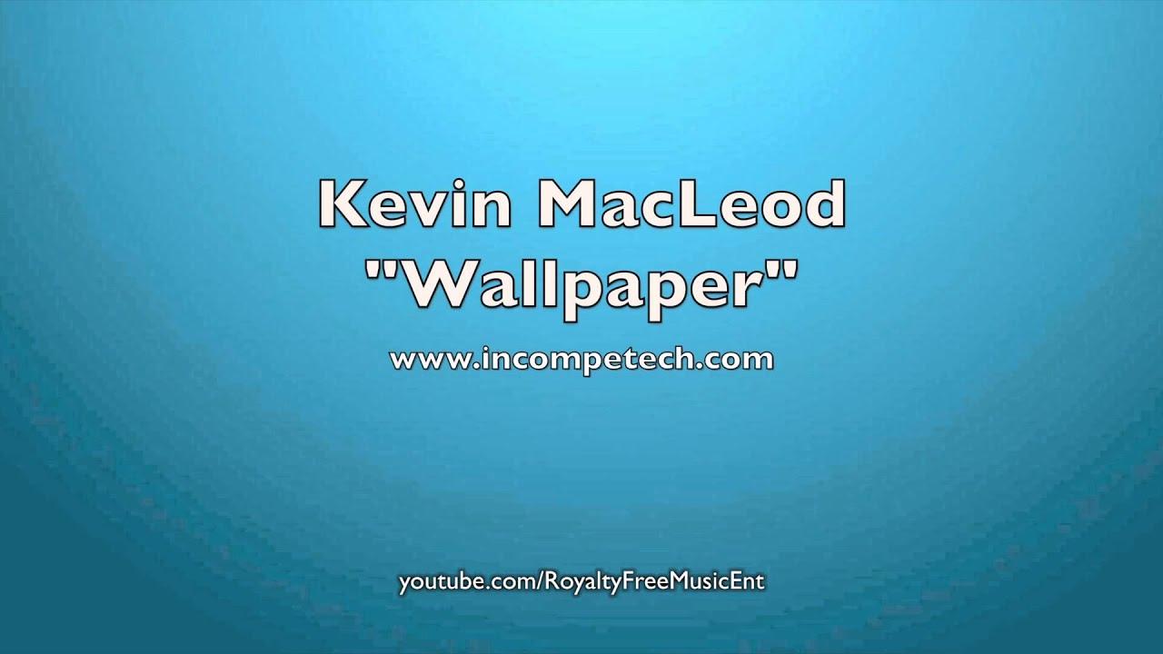 скачать музыку kevin macleod wallpaper