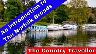 An introduction to boating holidays on The Norfolk Broads #travel2021 #leavenotrace