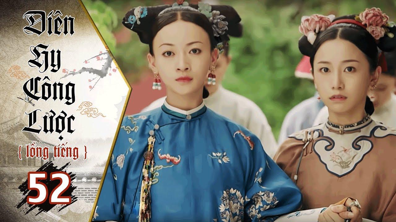 image Diên Hy Công Lược - Tập 52 (Lồng Tiếng) | Phim Bộ Trung Quốc Hay Nhất 2018 (17H, thứ 2-6 trên HTV7)