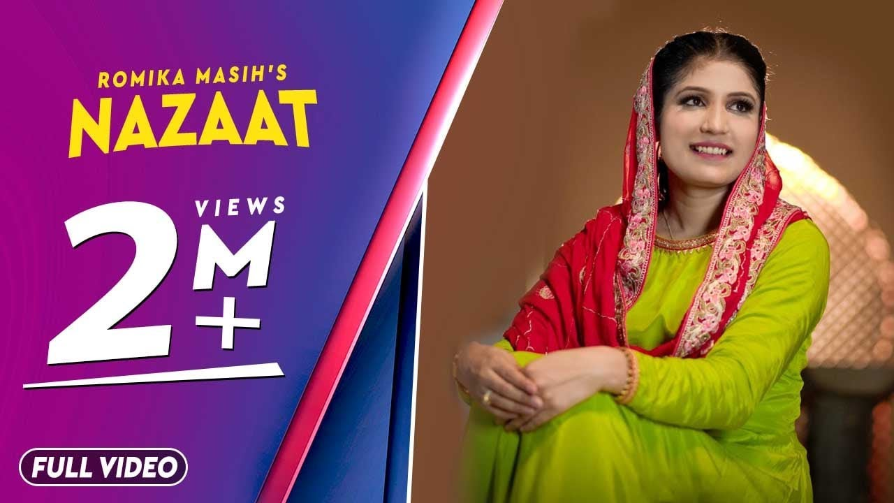 Nazaat | Sister Romika Masih | Full Video Song | New Masihi Geet 2019