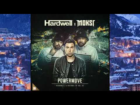 Hardwell x Moksi - Powermove (Extended Mix) /Download/320Kbps/