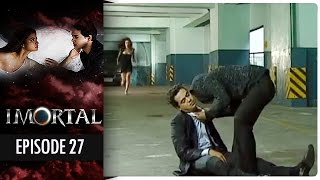 Imortal - Episode 27