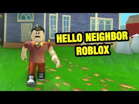 HELLO NEIGHBOR Roblox Full Game | Hello Neighbor The New Neighborhood