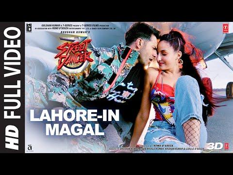 Lahore In Magal Full Video | Street Dancer3D |Varun D, Shraddha K | Guru R, Tulsi K | Sachin-Jigar
