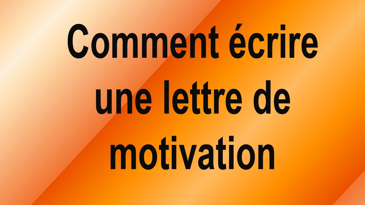 comment  u00e9crire une lettre de motivation    cover letter