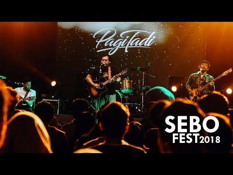 TAIZE - PAGI TADI LIVE AT SEBOFEST 2018