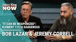"""""""It Can Be Weaponized"""": Jeremy Corbell & Bob Lazar Claim Element 115 is Dangerous"""