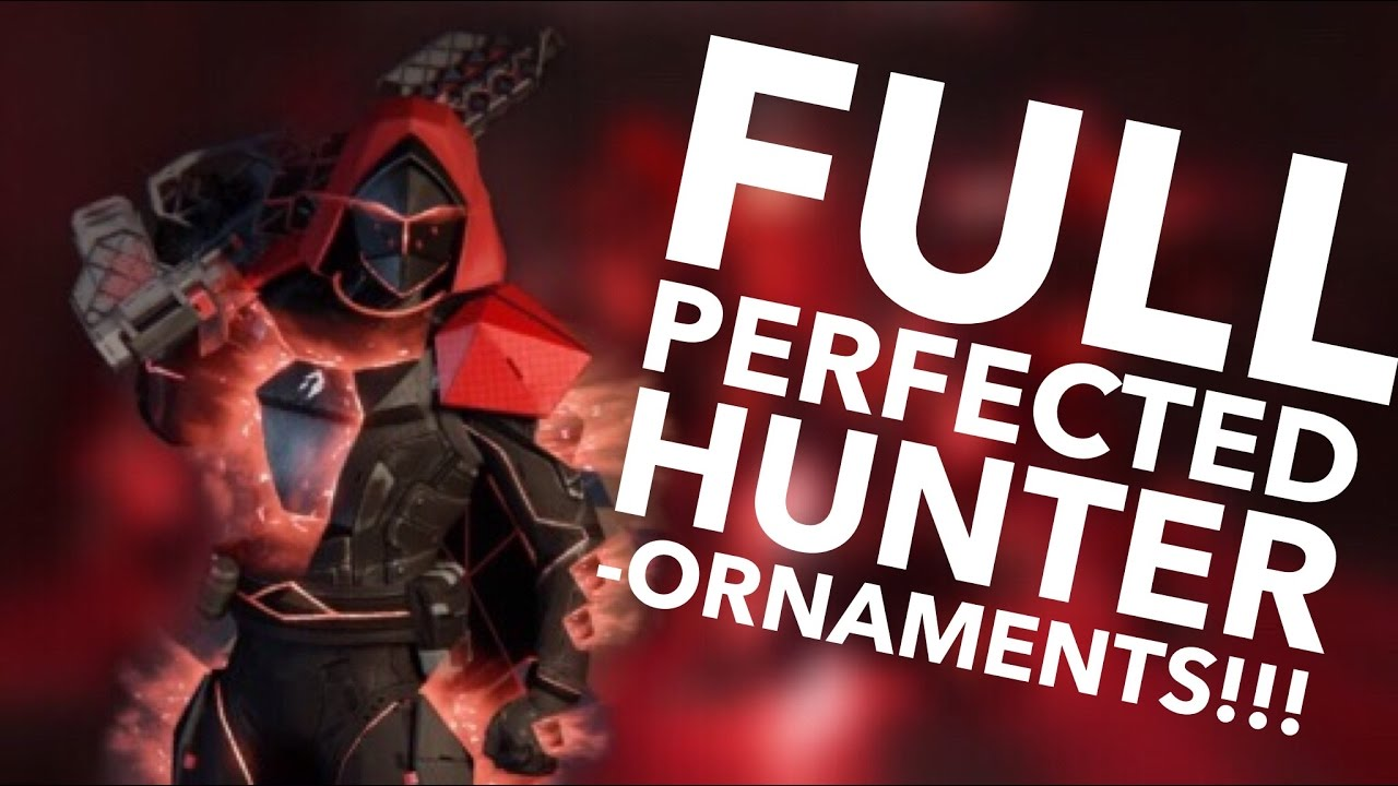 FULL PERFECTED HUNTER ORNAMENTS!!!