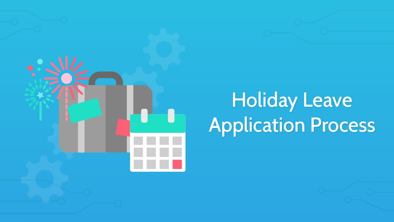 holiday request annual leave application process