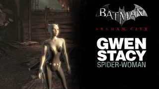 SKIN; Batman; Arkham City; Gwen Stacy Spider Woman