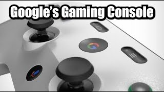 Google Is Making A Gaming Console