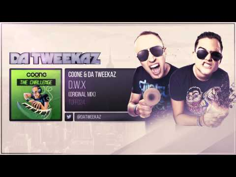 Coone & Da Tweekaz - D.W.X