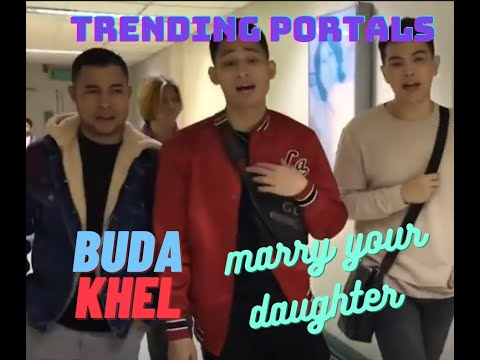 Marry Your Daughter Cover By BuDaKhel - Trending Portals