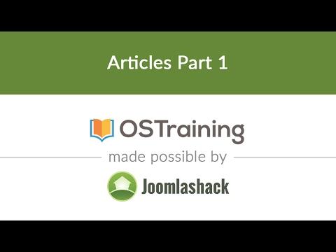 Joomla Beginner Class, Lesson #9: How to Create Joomla Articles, Part 1