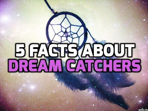 40 Amazing Facts And Information About Dream Catchers YouTube Interesting Truth About Dream Catchers