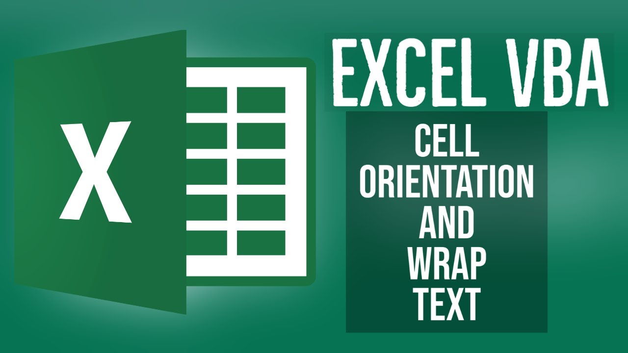 Excel VBA Tutorial for Beginners 12 - Cell Orientation And Wrap Text in Excel VBA
