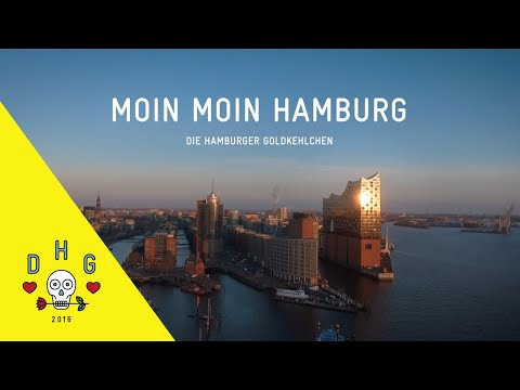Die Hamburger Goldkehlchen - Moin Moin Hamburg