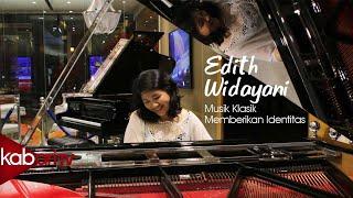 Edith Widayani, Musik Klasik Memberikan Identitas