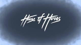 Watch House Of Heroes Stay video